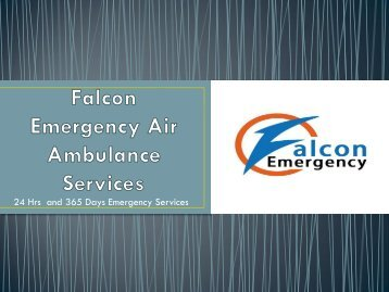 Falcon Emergency Air Ambulance Services Jammu and Srinagar