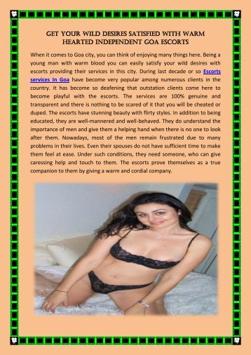 Get your wild desires satisfied with warm hearted Independent Goa escorts