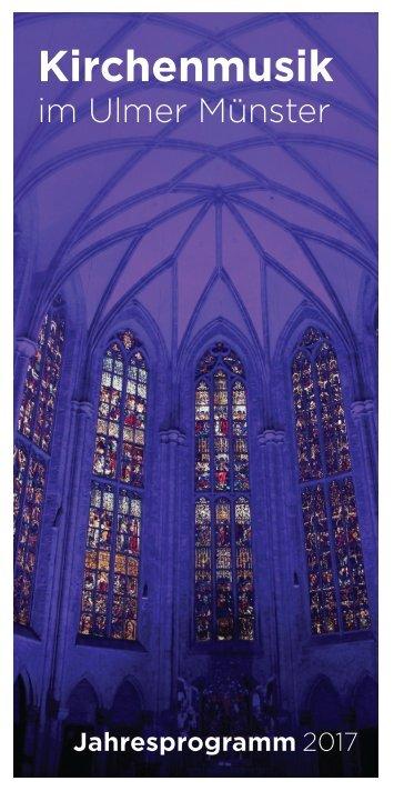 Kirchenmusik im Ulmer Münster 2017