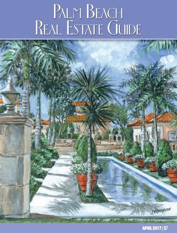 Palm Beach Real Estate Guide April 2017