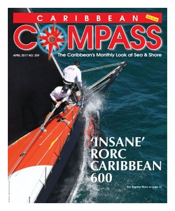 Caribbean Compass Yachting Magazine April 2017