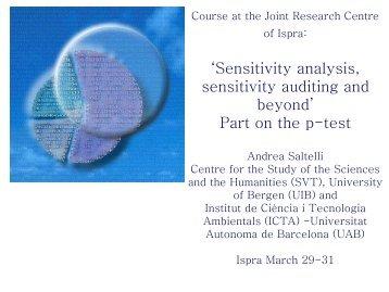 'Sensitivity analysis sensitivity auditing and beyond' Part on the p-test