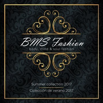 BMS Fashion ( Summer collection 2017 )