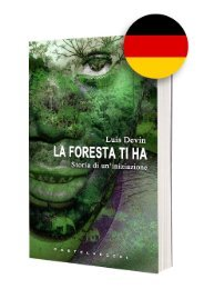La foresta ti ha - Eine wahre Geschichte aus dem Herzen Afrikas, Eine Reise in die Welt der Pygmäen