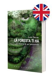 La foresta ti ha - A true story from the heart of Africa, a journey into the world of Pygmies