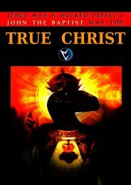 Jesus was a Wicked Priest and John the Baptist was the True Christ