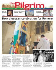 Issue 57 - The Pilgrim - February 2017 - The newspaper of the Archdiocese of Southwark