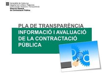 PLA DE TRANSPARÈNCIA INFORMACIÓ I AVALUACIÓ DE LA CONTRACTACIÓ PÚBLICA