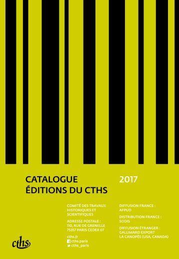 CATALOGUE ÉDITIONS DU CTHS 2017