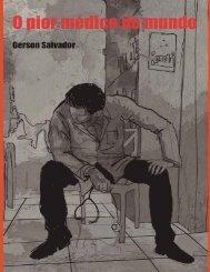 O Pior médico do mundo - Gerson-Salvador
