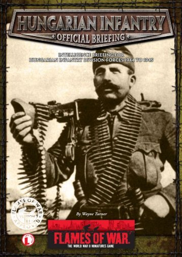 Hungarian Infantry (PDF)... - Flames of War