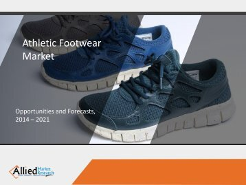 Athletic Footwear Market is Expected to Grow at a CAGR of 2.1% by 2022, Globally