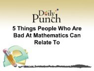 7 Things People Who Are Bad At Mathematics Can Relate To