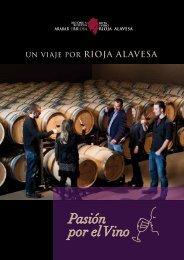 Un viaje por Rioja Alavesa: Pasión por el vino