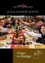 Un viaje por Rioja Alavesa: Comer en Bodega