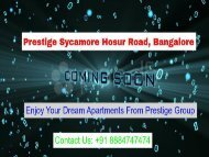 Prestige Sycamore | Hosur Road | Residential Project | Call Us @ 8884747474