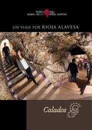 Un viaje por Rioja Alavesa: Los calados