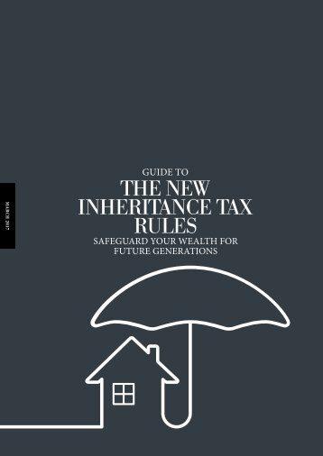 THE NEW INHERITANCE TAX RULES