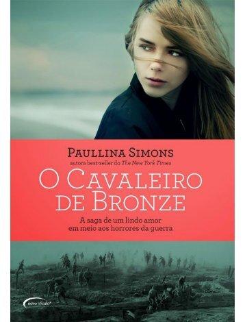 01 O Cavaleiro de Bronze - Paullina Simons livro 01