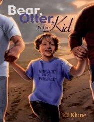 1 Bear, Otter & the Kid - Bear, Otter & the Kid (HOMO) - T. J. Klune