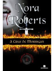 1 Trilogia do Círculo - A Cruz de Morrigan - Nora Roberts