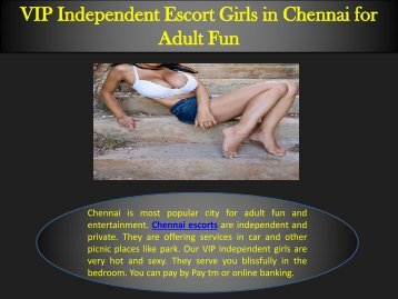 VIP Independent Escort Girls in Chennai for Adult Fun