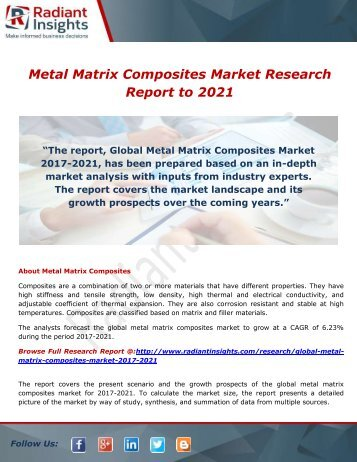 Metal Matrix Composites Market Size, Share, Trends, Growth, Telecommunication Services to 2021: Radiant Insights,Inc