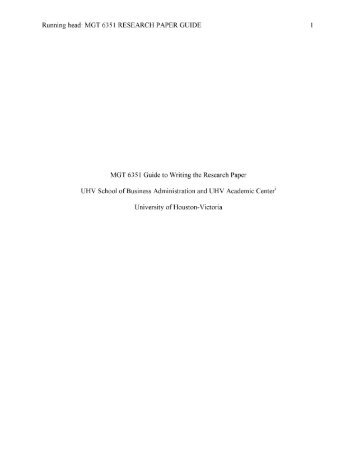 MGT 6351 Guide to Writing the Research Paper - University of ...