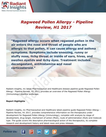 Ragweed Pollen Allergy - Pipeline Review, H1 2017 Market Strategy, Overview and Trends Research Report