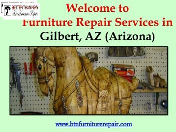 Furniture Repair Service in Chandler| Better Than New