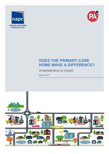 DOES THE PRIMARY CARE HOME MAKE A DIFFERENCE?