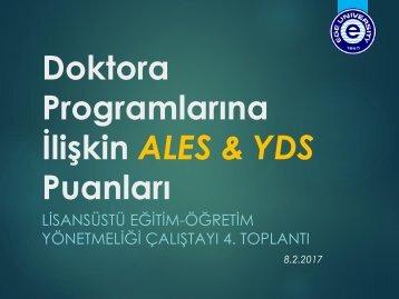 Doktora Programlarına İlişkin ALES & YDS Puanları