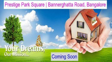 Best Project In Bannerghatta Road | Prestige Park Square