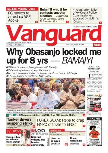 04042017 - Why Obasanjo locked me up for 8 yrs — BAMAIYI