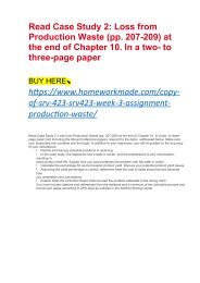 Read Case Study 2- Loss from Production Waste (pp. 207-209) at the end of Chapter 10. In a two- to three-page paper