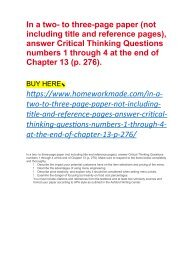 In a two- to three-page paper (not including title and reference pages), answer Critical Thinking Questions numbers 1 through 4 at the end of Chapter 13 (p. 276).