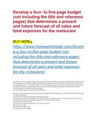 Develop a four- to five-page budget (not including the title and reference pages) that determines a present and future forecast of all sales and total expenses for the restaurant