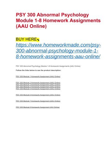 PSY 300 Abnormal Psychology Module 1-8 Homework Assignments (AAU Online)