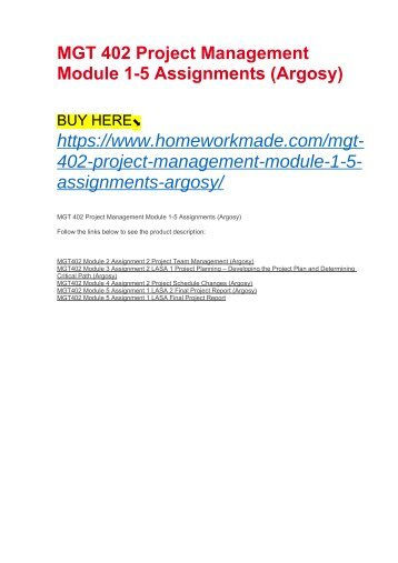 MGT 402 Project Management Module 1-5 Assignments (Argosy)