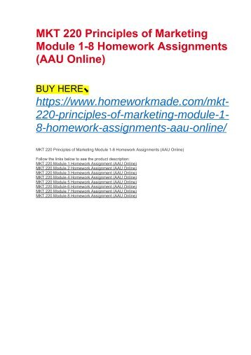 MKT 220 Principles of Marketing Module 1-8 Homework Assignments (AAU Online)
