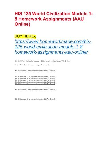 HIS 125 World Civilization Module 1-8 Homework Assignments (AAU Online)