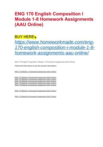 ENG 170 English Composition I Module 1-8 Homework Assignments (AAU Online)