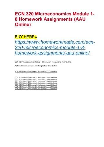 ECN 320 Microeconomics Module 1-8 Homework Assignments (AAU Online)
