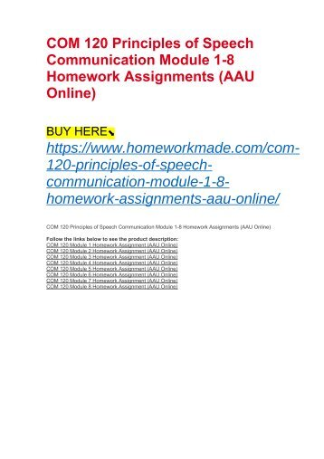 COM 120 Principles of Speech Communication Module 1-8 Homework Assignments (AAU Online)