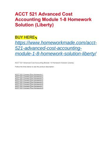 ACCT 521 Advanced Cost Accounting Module 1-8 Homework Solution (Liberty)