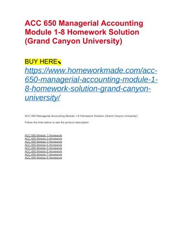 ACC 650 Managerial Accounting Module 1-8 Homework Solution (Grand Canyon University)