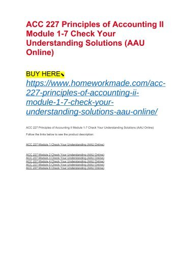 ACC 227 Principles of Accounting II Module 1-7 Check Your Understanding Solutions (AAU Online)