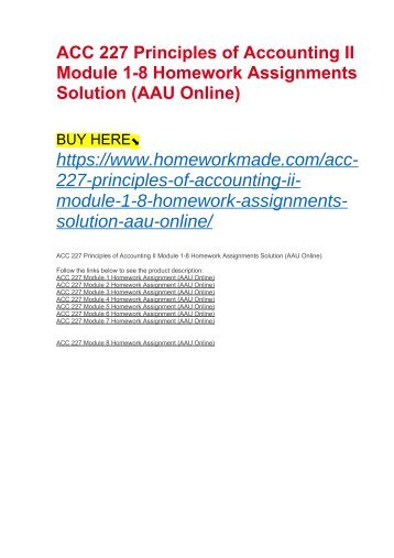 ACC 227 Principles of Accounting II Module 1-8 Homework Assignments Solution (AAU Online)