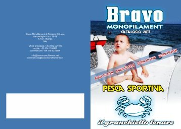 Bravo Monofilament - Catalogo 2017