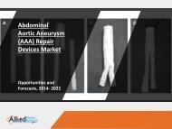 Abdominal Aortic Aneurysm (AAA) Repair Devices Market